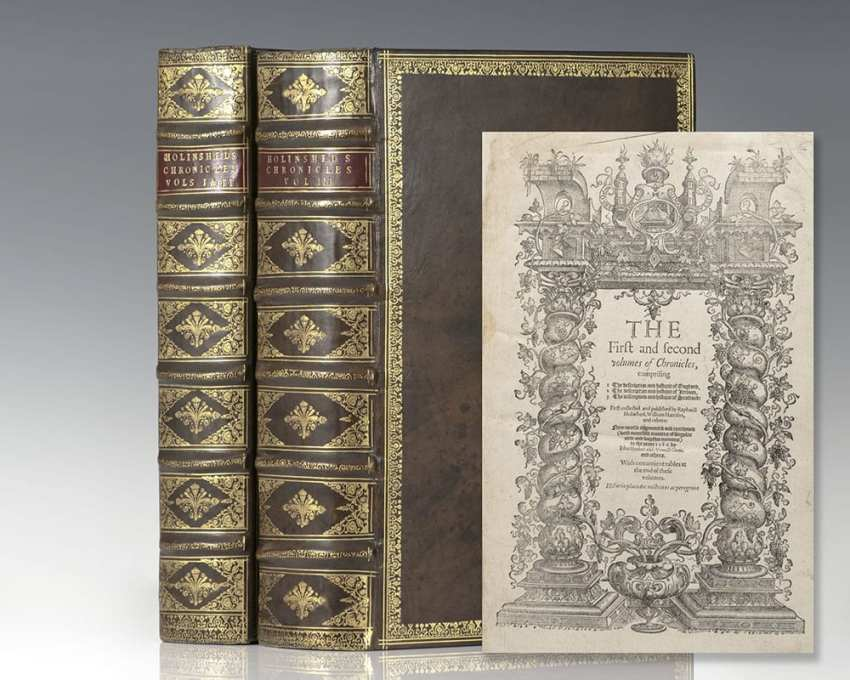 The First and Second Volumes of Chronicles of England, Scotland, and Ireland With: The Third volume of Chronicles, beginning at Duke William the Norman [Holinshed Chronicles].