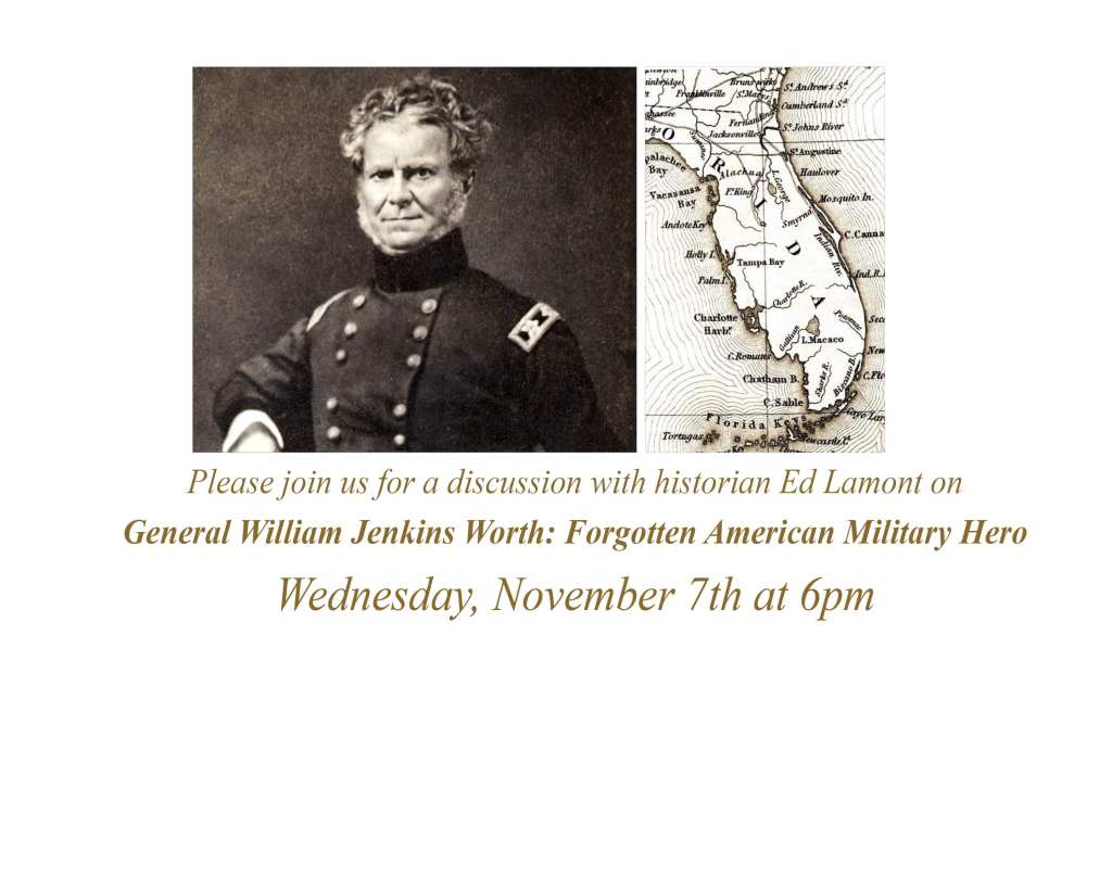 Raptis Rare Books Lecture Series: General William Jenkins Worth with Historian Ed Lamont.