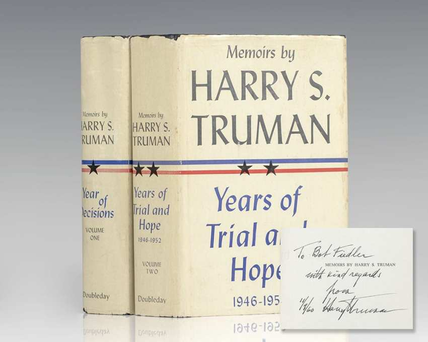 Memoirs: Year of Decisions and Memoirs: Years of Trial and Hope 1946-1952.