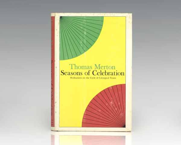 Seasons of Celebration: Meditations on the Cycle of Liturgical Feasts.