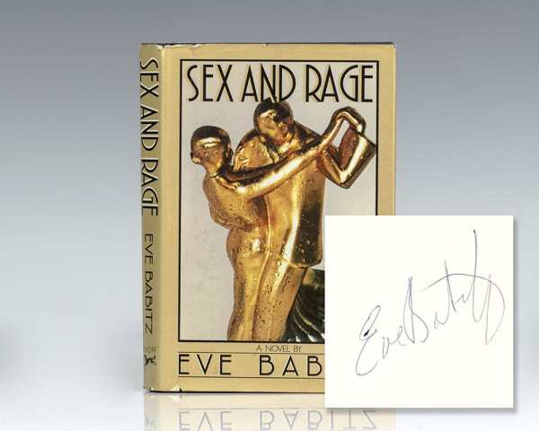 Sex and Rage: Advice to Young Ladies Eager for a Good Time.