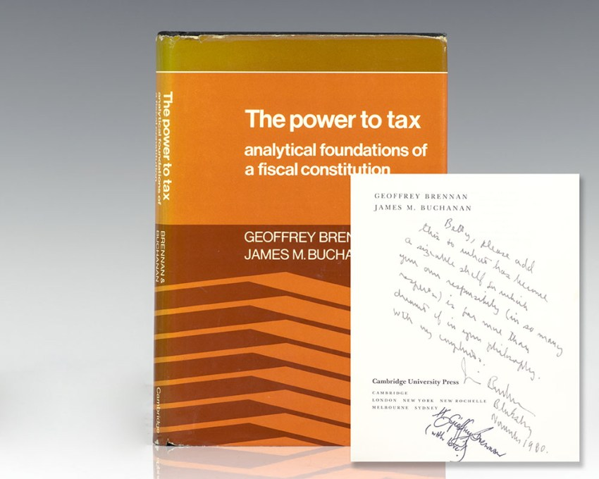 The Power to Tax: Analytic Foundations of a Fiscal Constitution.
