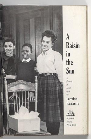 A Raisin In the Sun.
