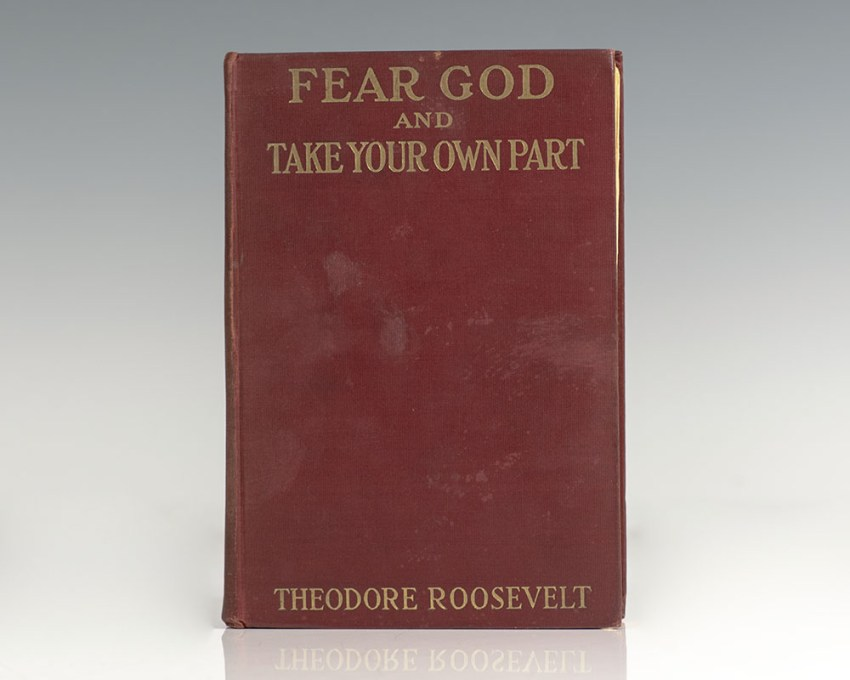 Fear God and Take Your Own Part.