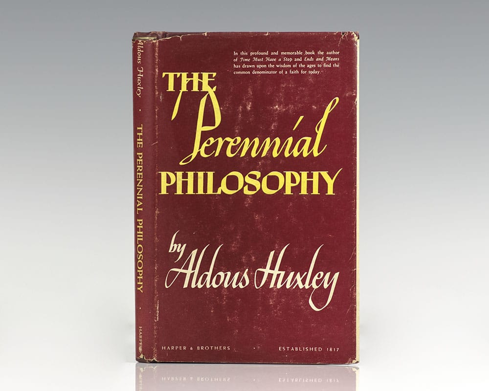 First American edition, which preceded the British edition, of Aldous Huxley's The Perennial Philosophy