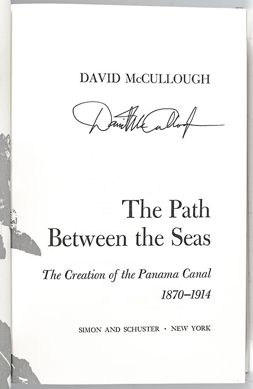 The Path Between the Seas: The Creation of the Panama Canal, 1870-1914.