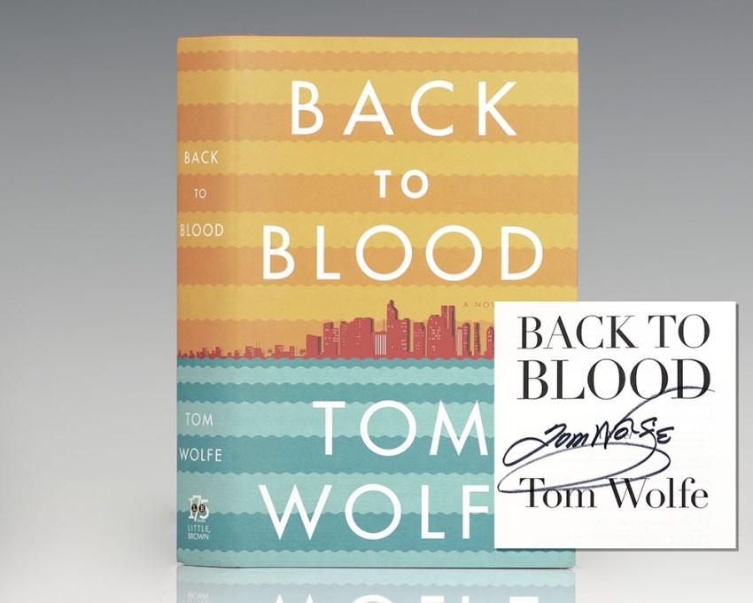 Back To Blood: A Novel.