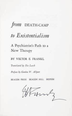 From Death-Camp To Existentialism [Man's Search For Meaning].