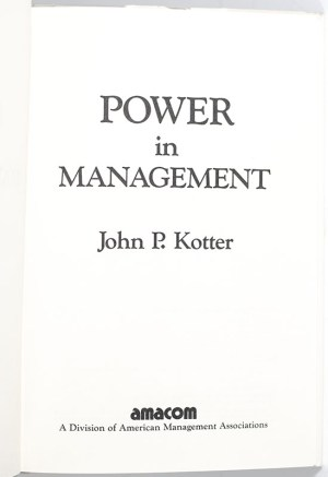 Power in Management: How to Understand, Acquire, and Use It.