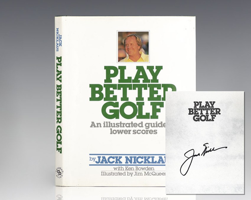 Play Better Golf: An Illustrated Guide to Lower Scores.