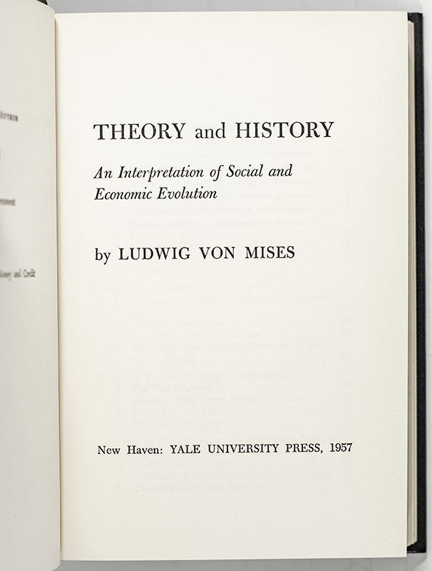 Theory and History. An Interpretation of Social and Economic Evolution.