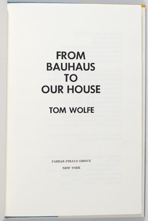 From Bauhaus To Our House.