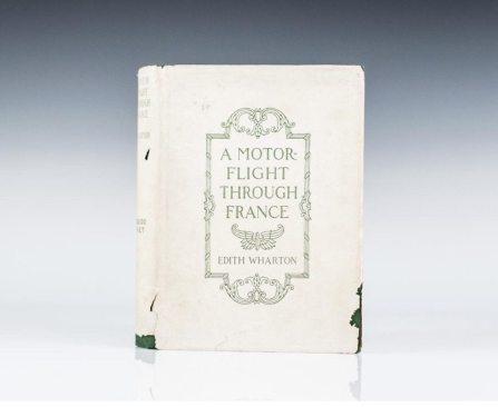 A Motor-Flight Through France by Edith Wharton, First Edition