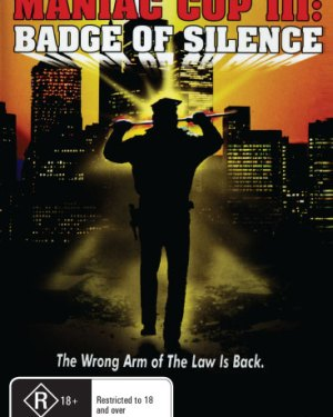 Maniac Cop 3 : Badge Of Silence