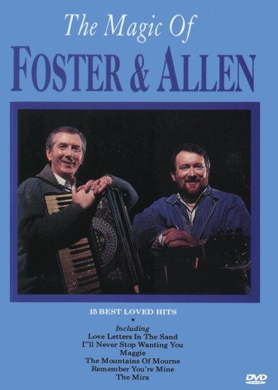 The Magic Of Foster And Allen