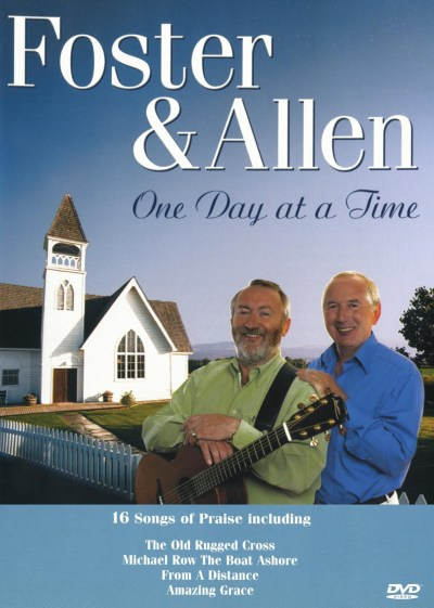 One Day At A Time Foster And Allen