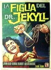 Risultati immagini per La Figlia del Dottor Dottor. Jekyll