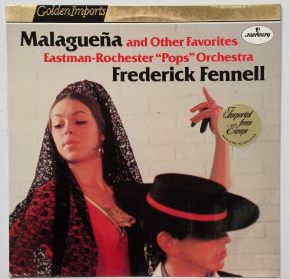 Frederick Fennell - Malaguena and Other Favorites (Hi Fi a la Espanola) Dutch LP
