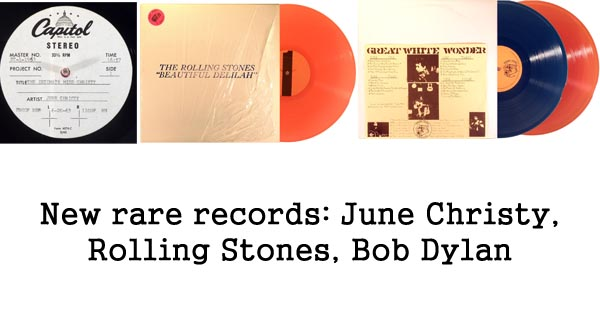 new rare records - june christy, rolling stones, bob dylan