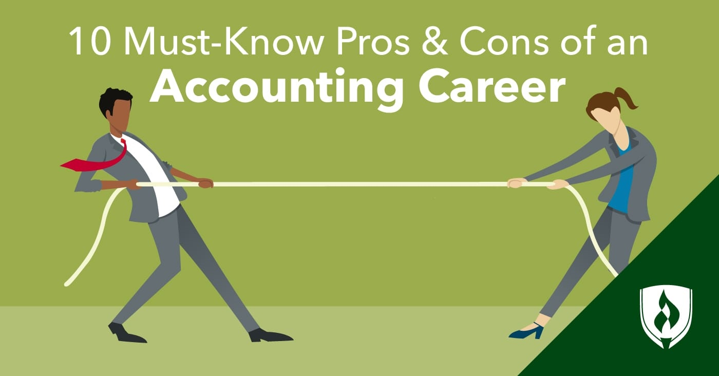 10 Must Know Pros And Cons Of An Accounting Career