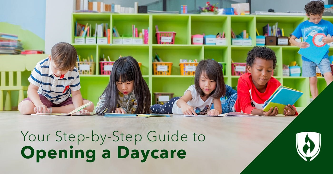 Your Step By Step Guide To Opening A Daycare Rasmussen College
