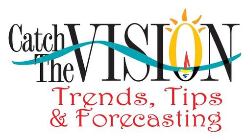 Catch The Vision - Trends, Tips & Forecasting