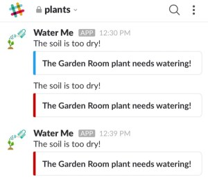 When your plant needs watering, the Pi will send you Slack messages accordingly