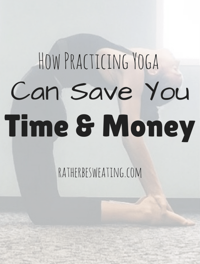 How 90 Minutes of Yoga Actually Saves You Time & Money