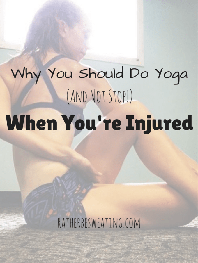 Why You Should Do Yoga When You're Injured