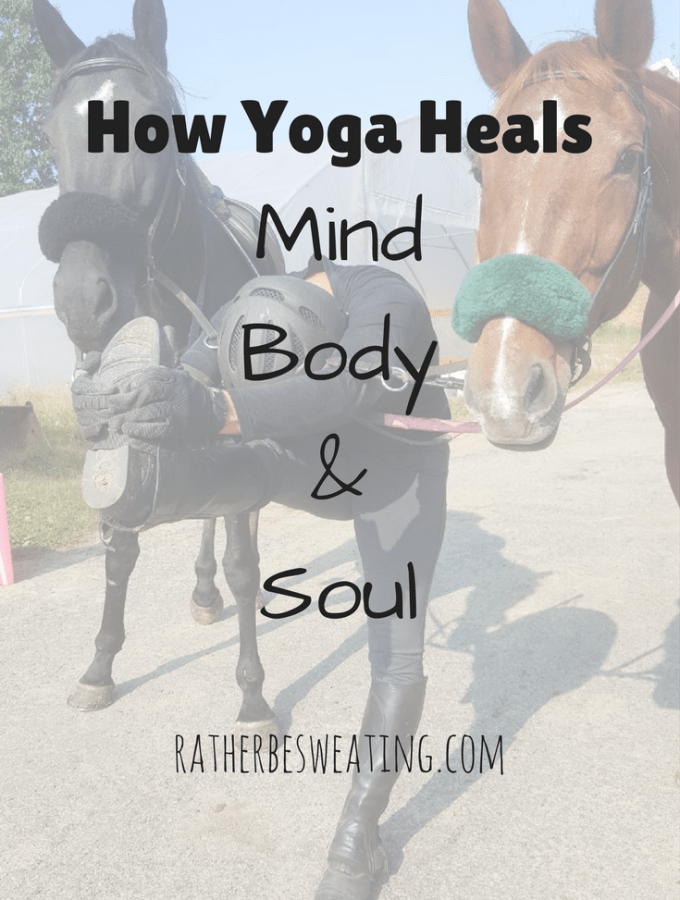 How Yoga Heals Mind, Body, and Soul