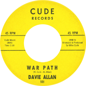 Streets Part 1: Davie Allan's first single WAR PATH on Cude Records.