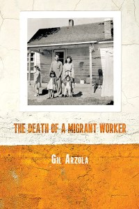 Cover of The Death of a Migrant Worker, a black and white photo of a family on a porch, the photo hanging on a concrete wall