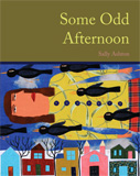 Some Odd Afternoon by Sally Ashton