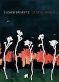 Utopia Minus by Susan Briante