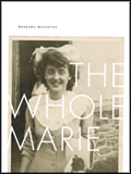 The Whole Marie by Barbara Maloutas