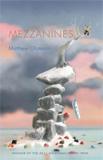 Mezzanines by Matthew Olzmann