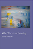 Why We Have Evening by Leonard Orr
