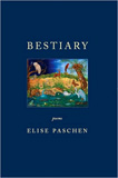 Bestiary by Elise Paschen