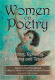 Women on Poetry: Writing, Revising, Publishing