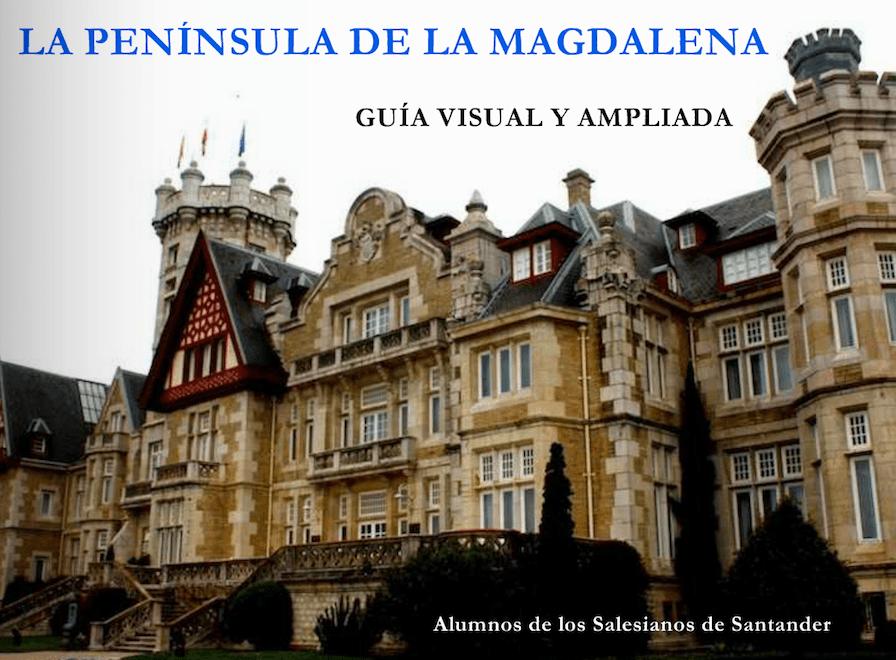 La Península de la Magdalena – Guía Visual y Ampliada
