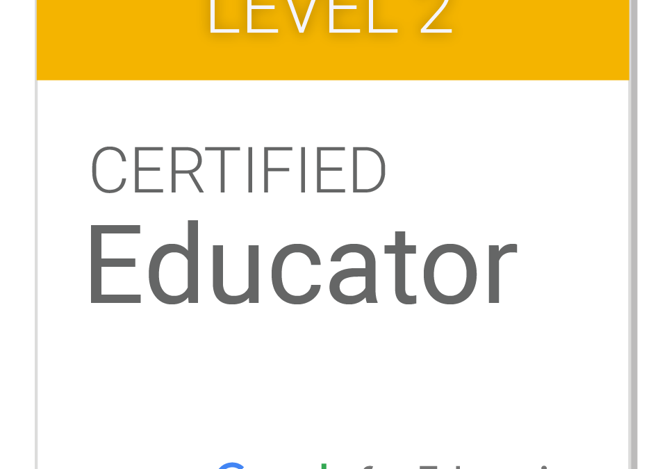Google Certified Educator – Level 2