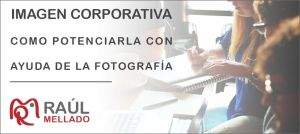 """Cabecera de la entrada """"Imagen corporativa: Como potenciarla con ayuda de la fotografía"""""""