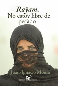 Raÿam. No estoy libre de pecado, de Juan-Ignacio Moura Barreiro