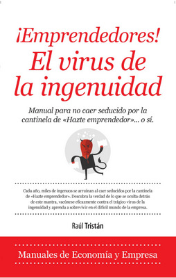 Emprendedores. El virus de la ingenuidad