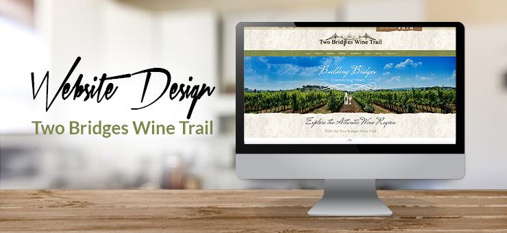 Two Bridges Wine Trail Website Design