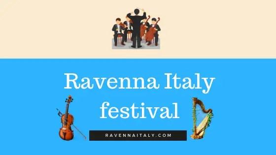 Ravenna italy festival