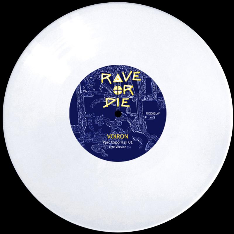 Voiron / Umwelt – Rave Or Die Ltd 01
