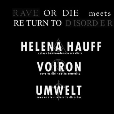 Rave Or Die Meets Return To Disorder – 02/05/2015