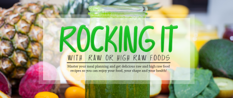 Rocking It With Raw Or High Raw Foods
