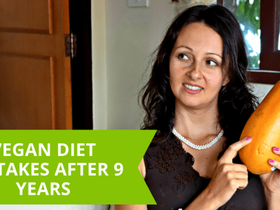 My Vegan Diet Mistakes And Lessons After 9 Years On Plant And Raw Foods